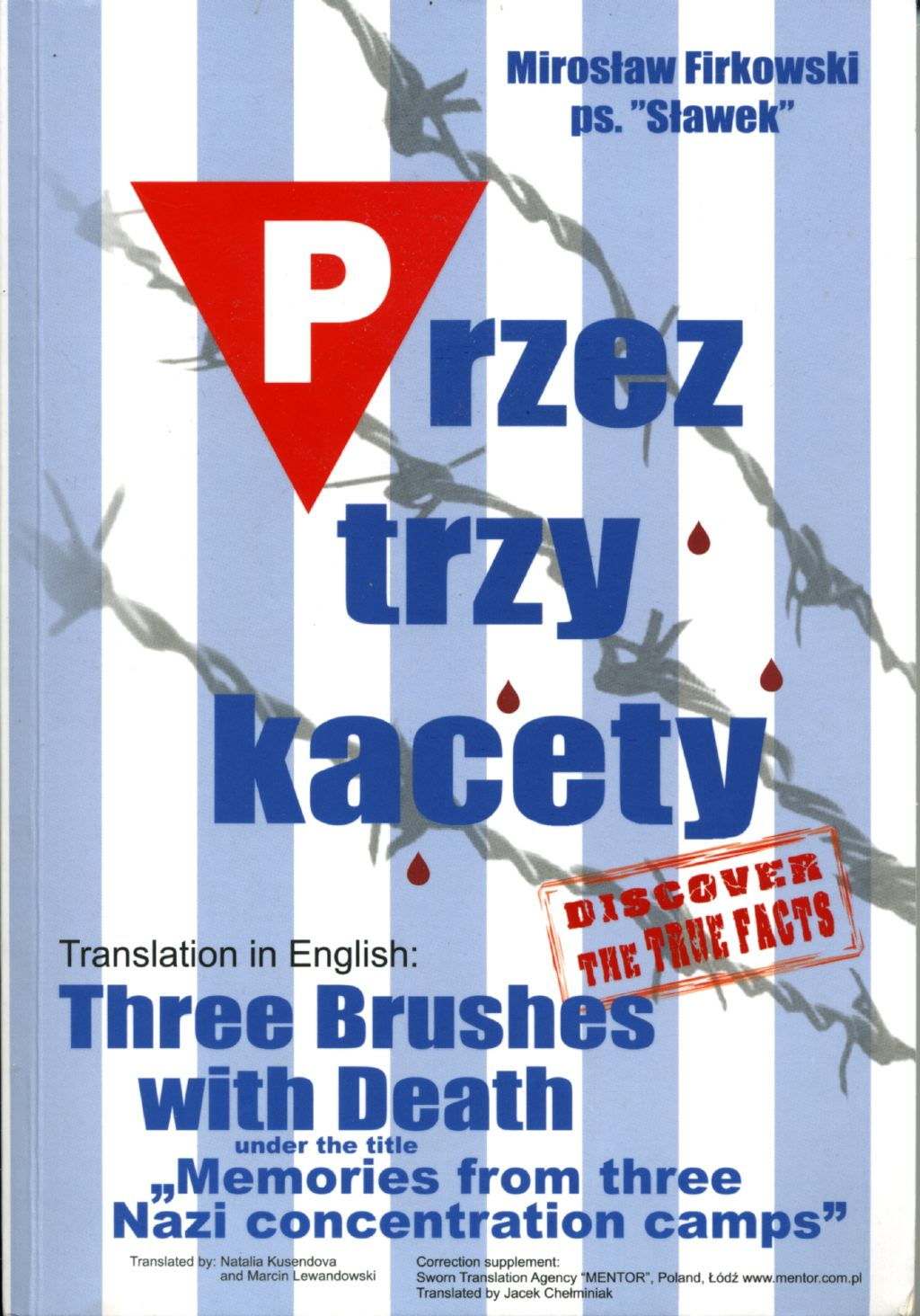 Three Brushes with Death, Memoirs from Three Nazi Concentration Camps